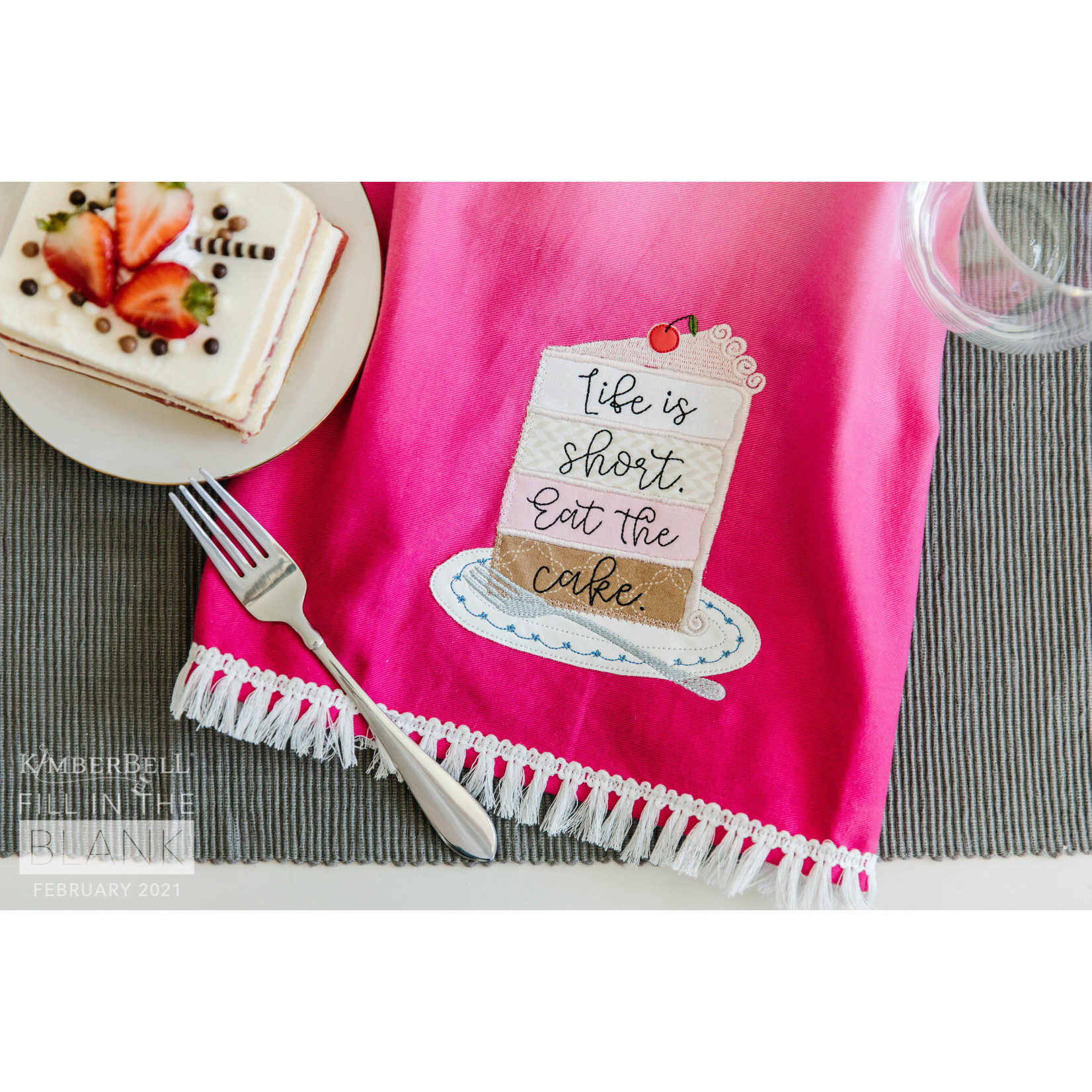 KIMBERBELL DESIGNS Fill in the Blank - Life Is Short Tea Towel Kit