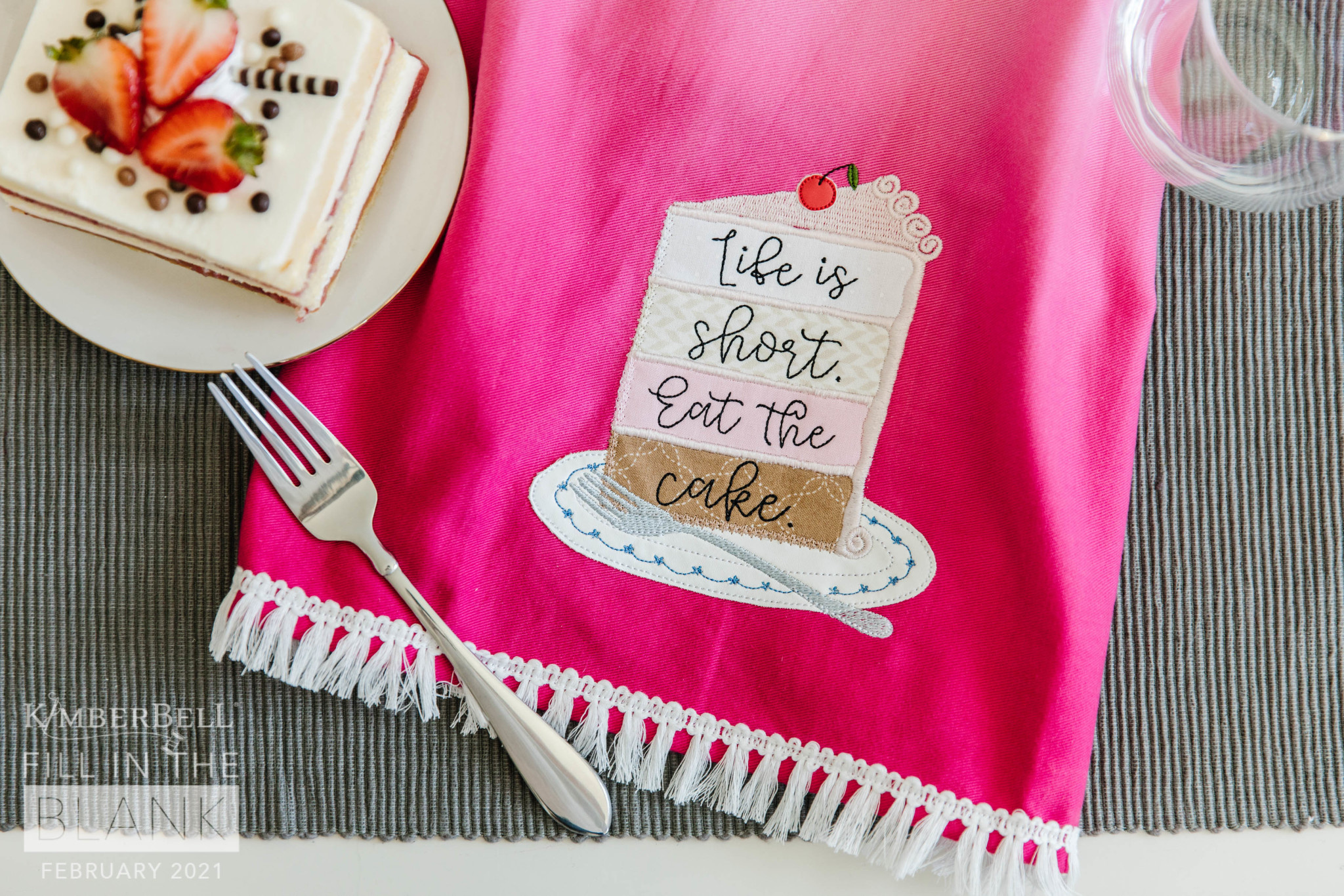 KIMBERBELL DESIGNS Fill in the Blank - Life Is Short Tea Towel Kit