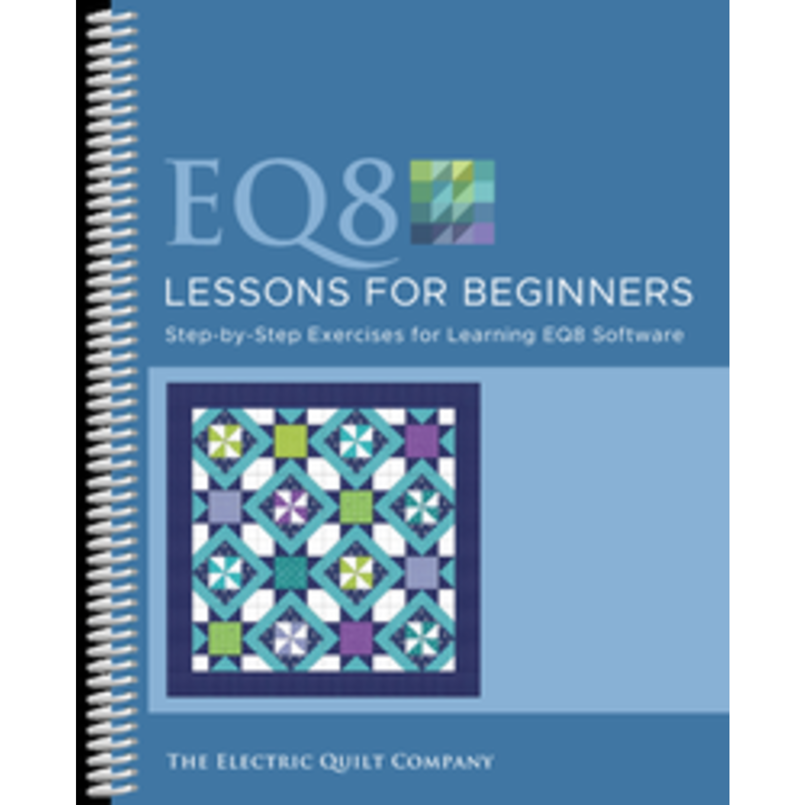 ELECTRIC QUILT COMPANY EQ8- Lessons For Beginners