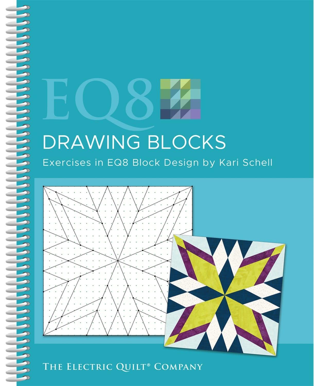ELECTRIC QUILT COMPANY EQ8 Drawing Blocks