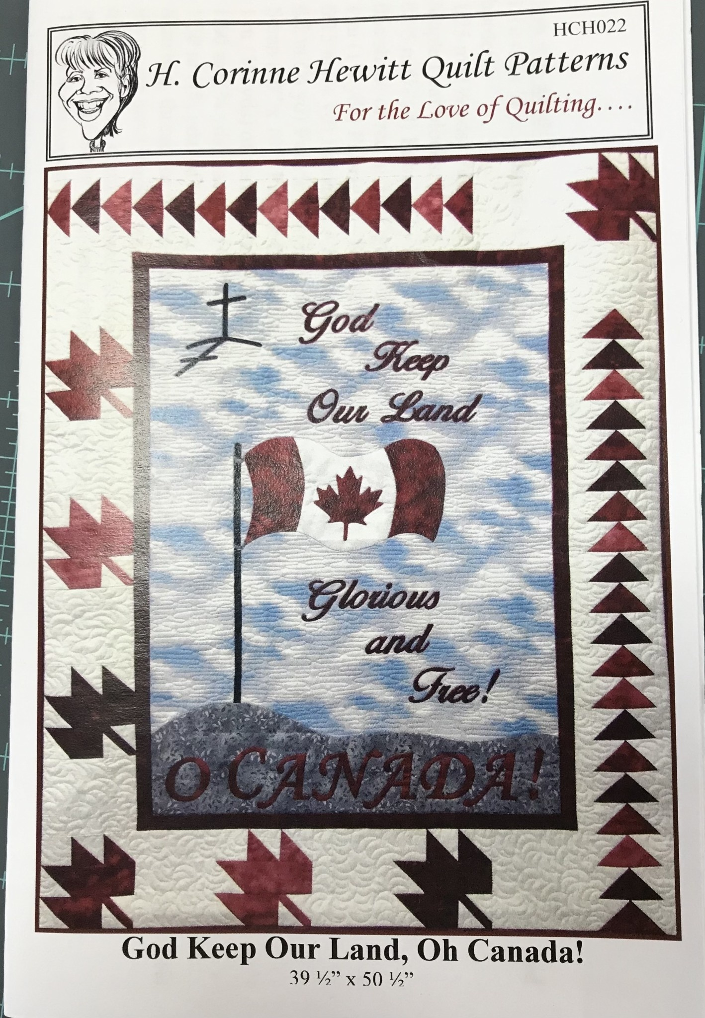 H. CORINNE HEWITT QUILT PATTERNS GOD KEEP OUR LAND, OH CANADA PATTERN