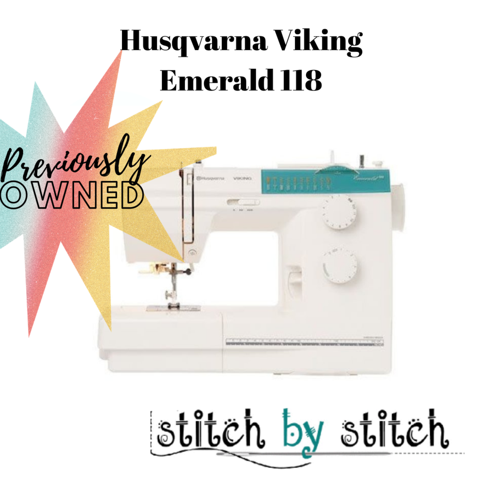 HUSQVARNA VIKING EMERALD™ 118 - previously owned
