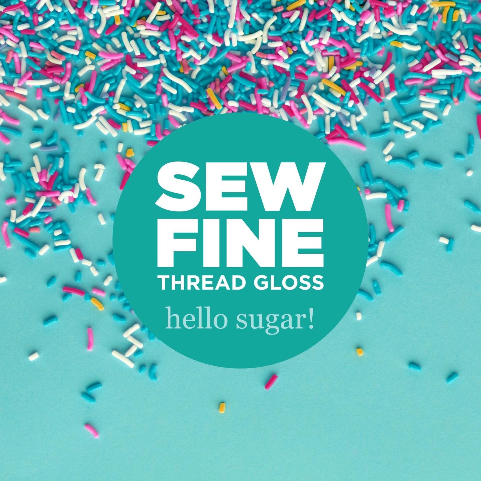 Sew Fine Sew Fine Thread Gloss: Hello Sugar! 0.5 oz