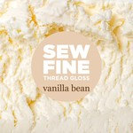 Sew Fine Sew Fine Thread Gloss: Vanilla Bean 0.5 oz