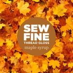 Sew Fine Sew Fine Thread Gloss: Maple Syrup 0.5 oz