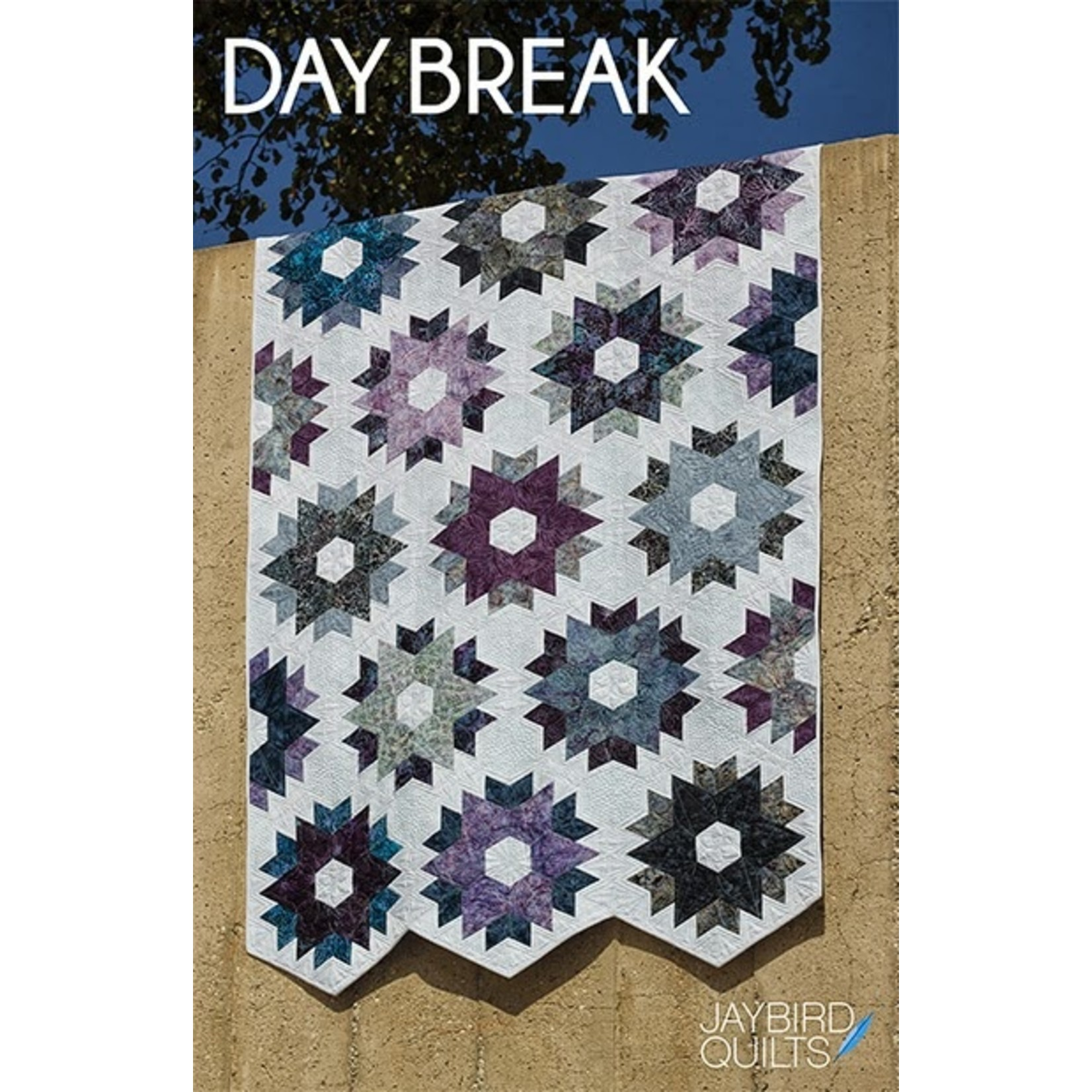 Jaybird Quilts DAY BREAK PATTERN