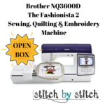 Brother Unboxed NQ3600 The Fashionista