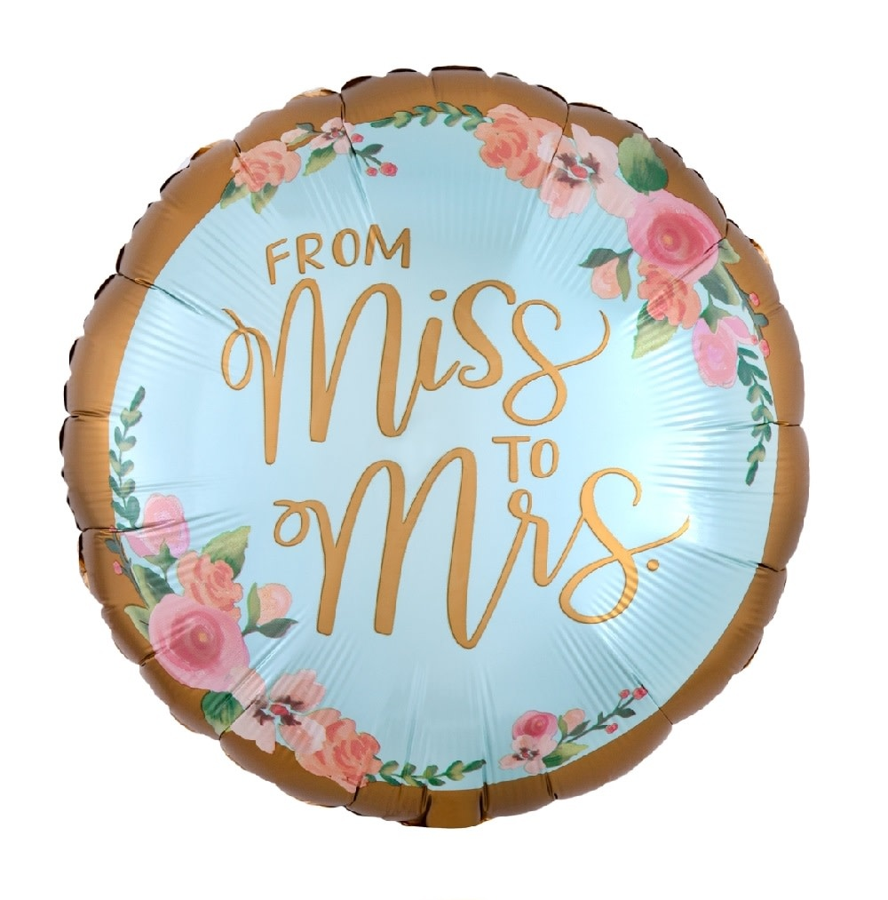 """18"""" Mylar """"From Miss to Mrs."""" - #224"""