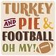 CSTRS PR TURKEY PIE FOOTBALL
