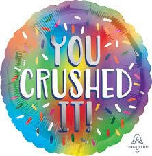 "18"" Mylar You Crushed It- #163"