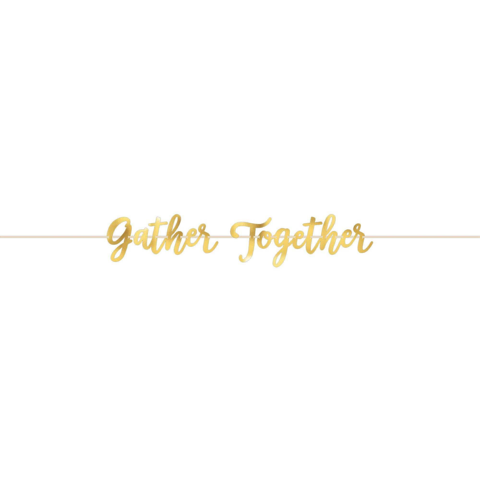 Gather Together Foil Banner