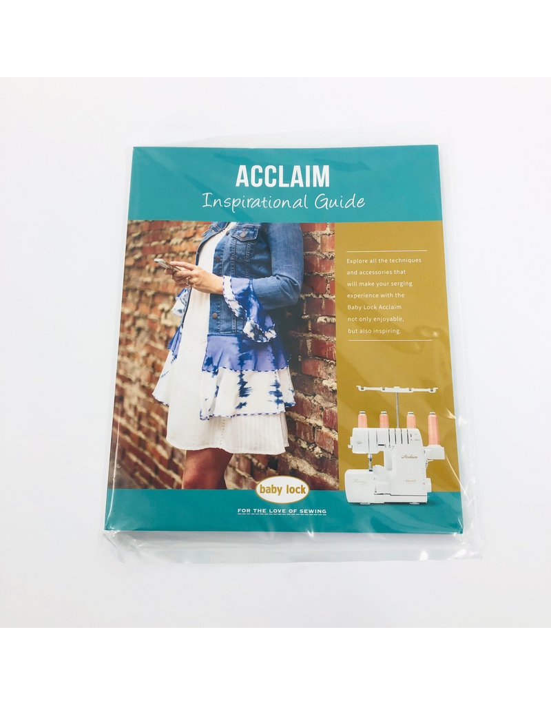 Baby Lock Baby Lock Acclaim Inspirational Guide BLES4