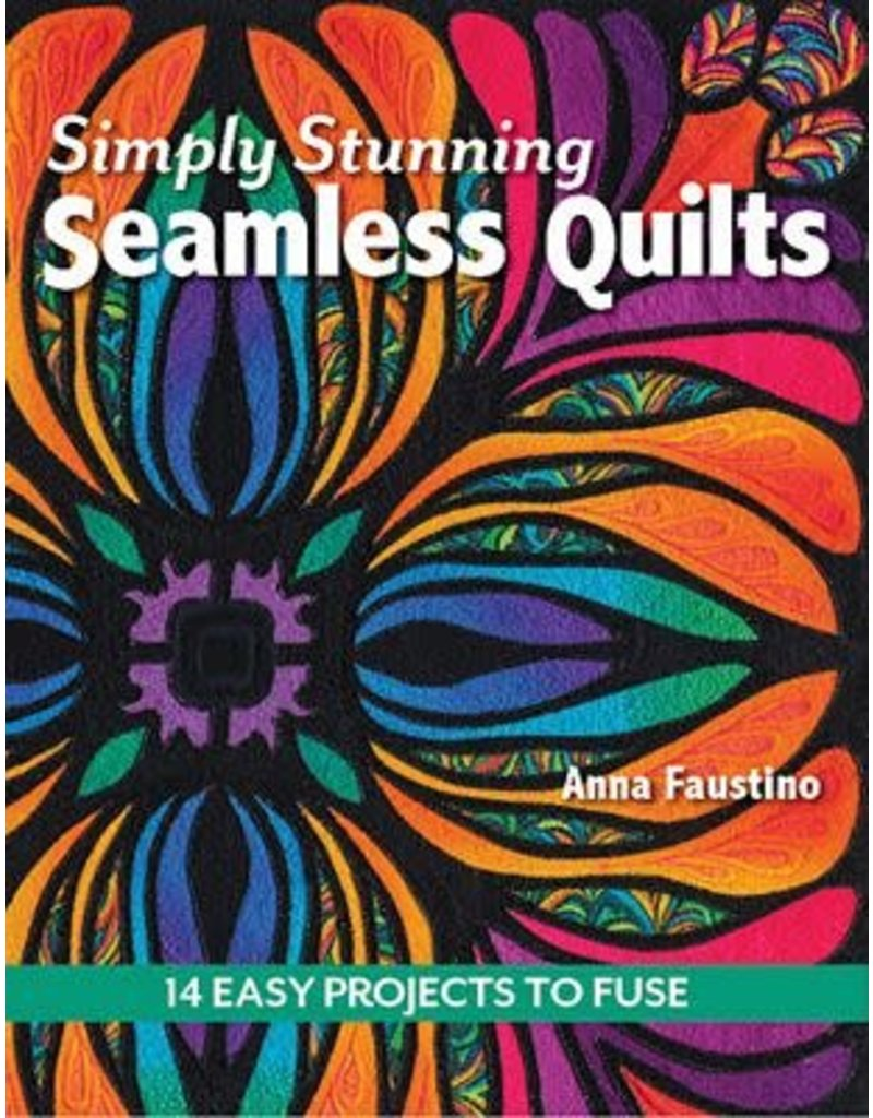 C&T Publishing Simply Stunning Seamless Quilts