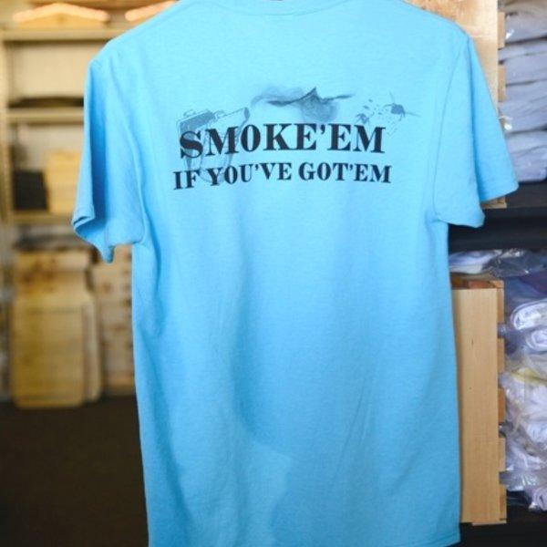 Misc Smoke 'Em Tee Shirt