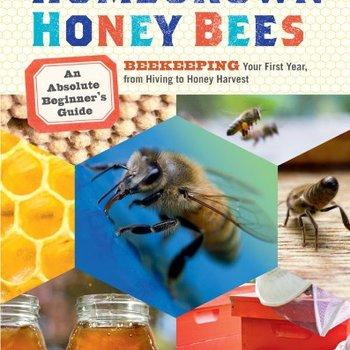 Beginning Beekeeping Homegrown Honey Bees - Althear Morrison