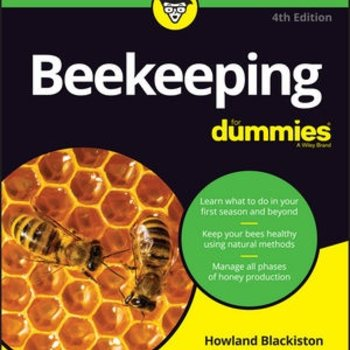Beginning Beekeeping Beekeeping for Dummies 4th Edition