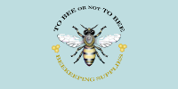 To Bee or Not To Bee Beekeeping Supplies