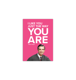 papersalt Magnet:  Mister Rogers I Like You Just the Way You Are