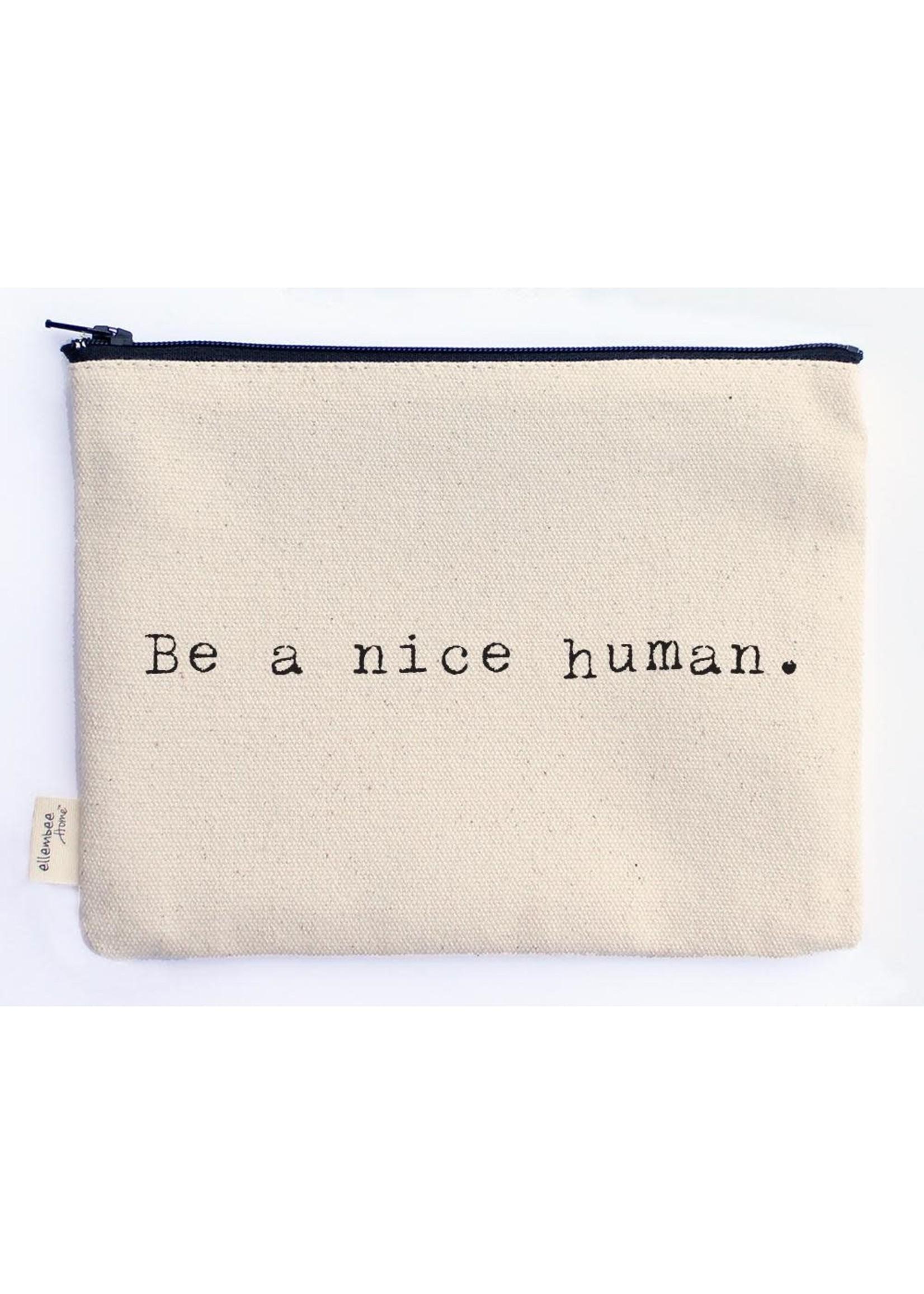Ellembee Gift Zipper Pouch - Nice Human