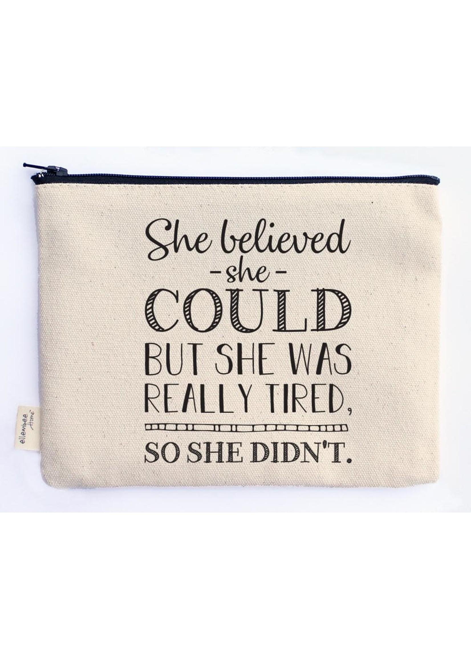 Ellembee Gift Zipper Pouch - She Believed