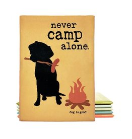 Dog Is Good Magnet:  Never Camp Alone