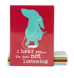 Dog Is Good Magnet:  I'm Not Listening
