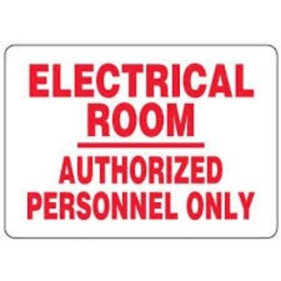Safehouse Signs Electrical Room Authorized Personnel Only 10x14 Aluminum