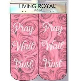 living royal Pray Wait Trust Socks