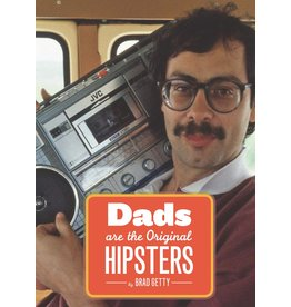 Chronicle Books Dads are the Original Hipsters Book