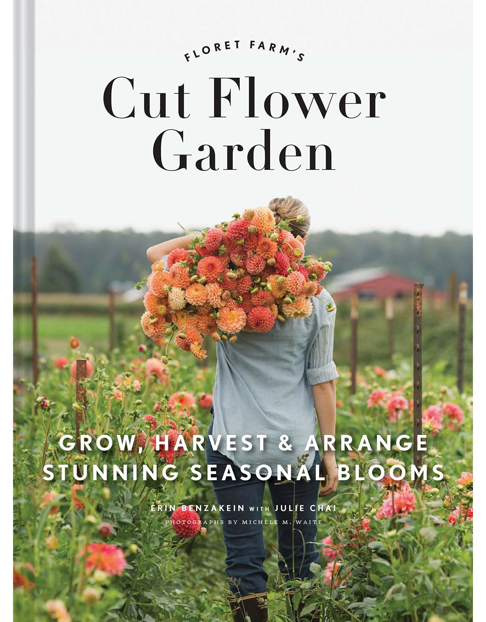 Chronicle Books Floret Farm's Cut Flower Garden Book