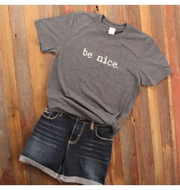 Relish be nice. Comfy Boyfriend Tee