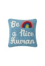 Relish Be A Nice Human Pillow