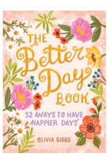 Schiffer Publishing The Better Day Book