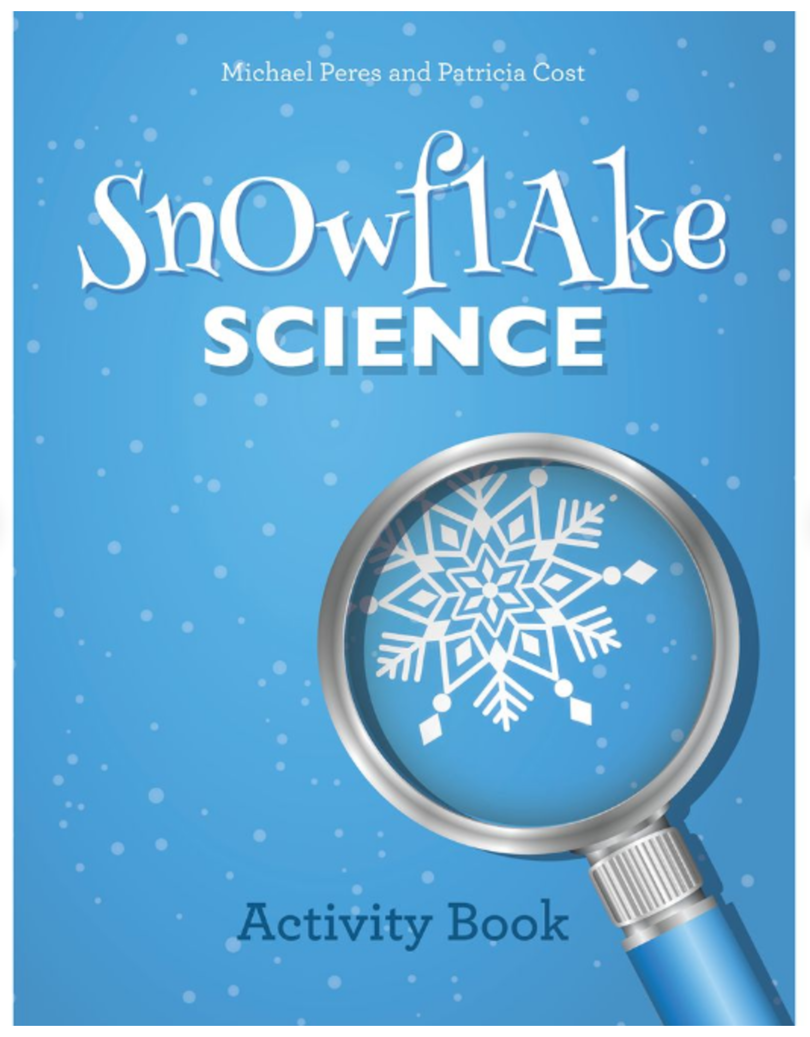 Schiffer Publishing Snowflake Science Activity Book