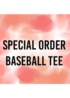 Tracy's Treasures Special Order Baseball Tee