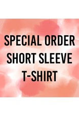 Special Order Short Sleeve Shirt