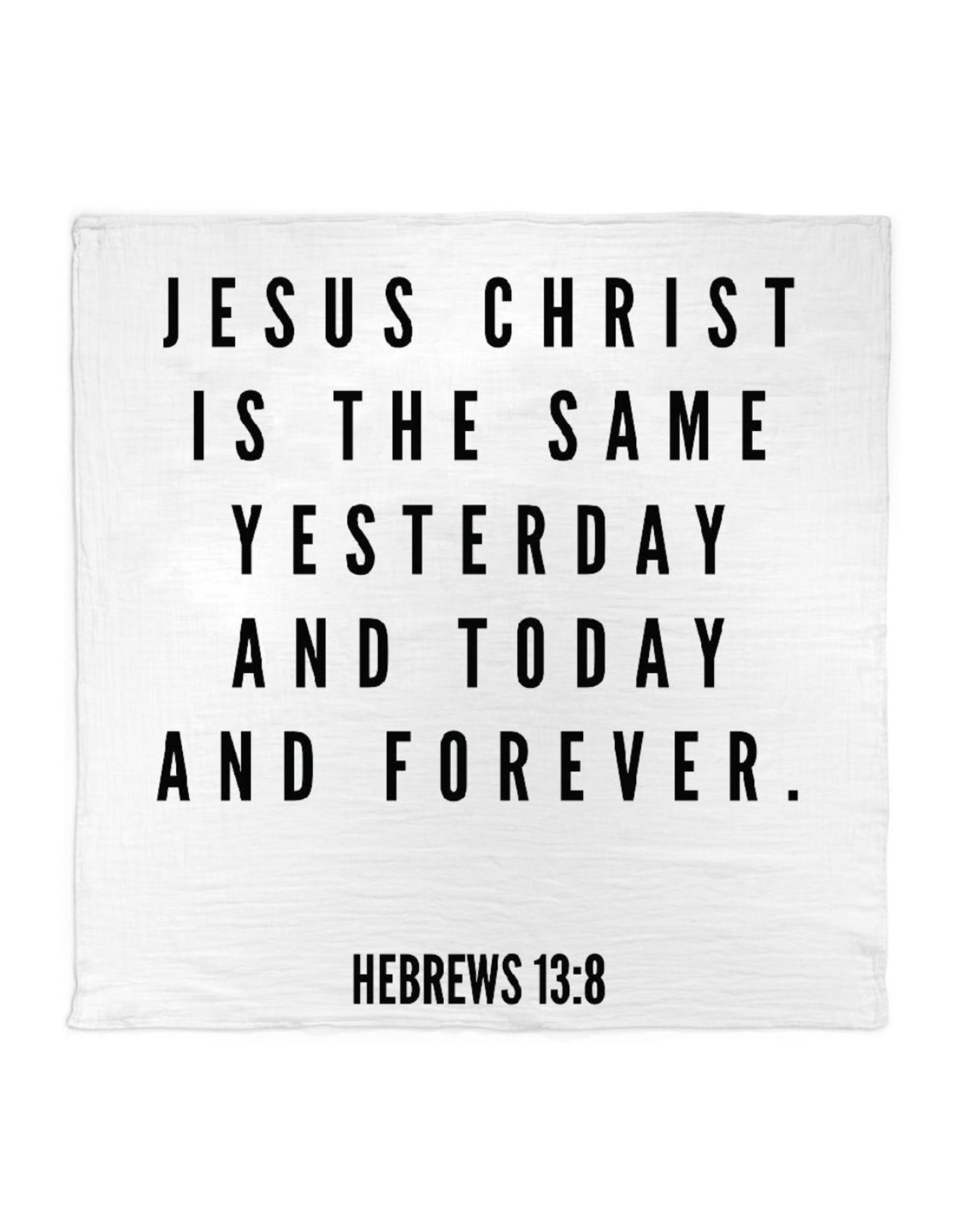 Modern Burlap Modern Burlap- Hebrews 13:8 Swaddle