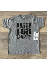 Batty for Daddy TShirt: Grey