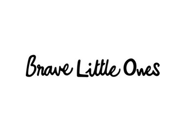 Brave Little Ones