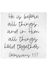 Modern Burlap Modern Burlap- Colossians 1:17 Swaddle