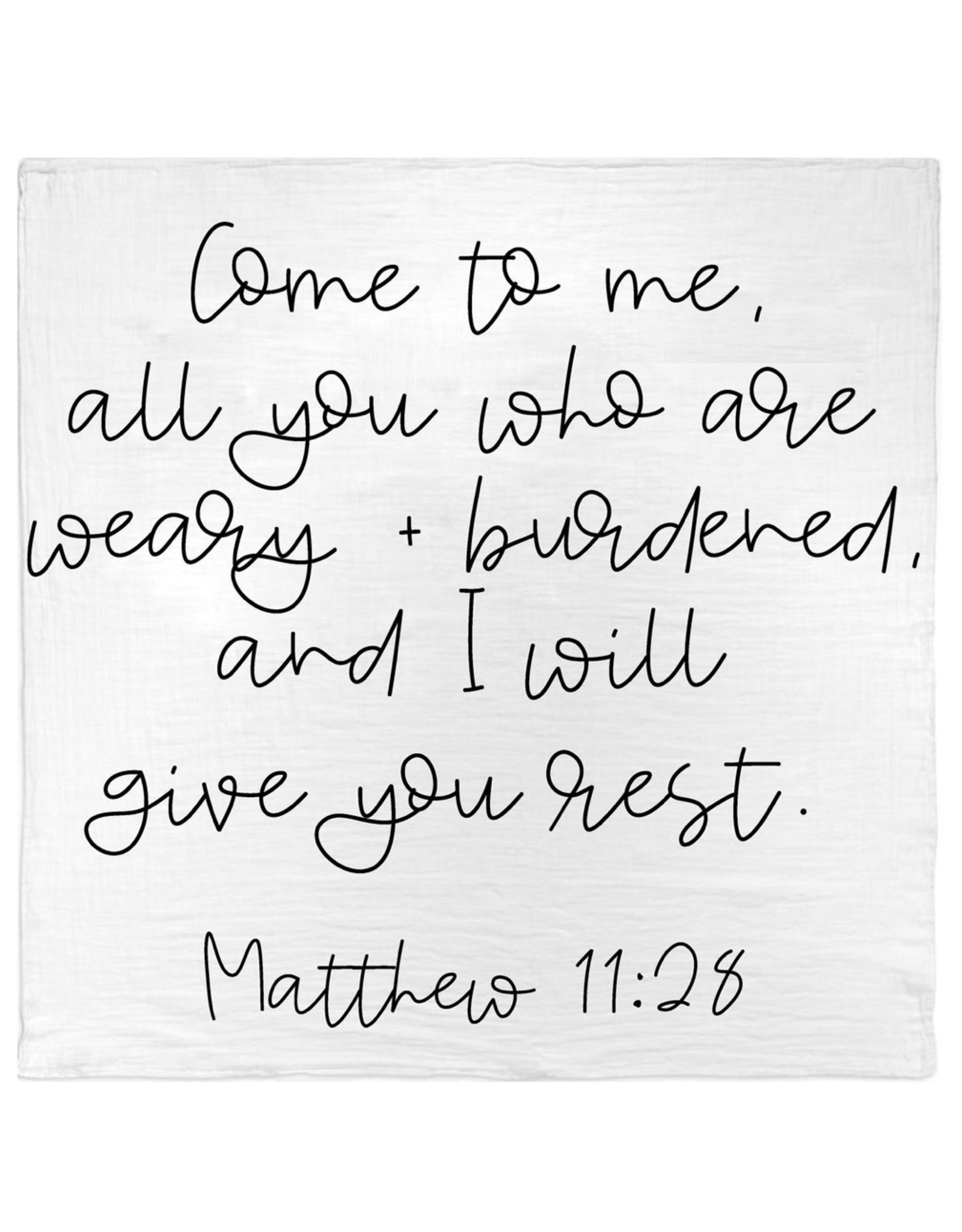 Modern Burlap Modern Burlap- Matthew 11:28 Swaddle