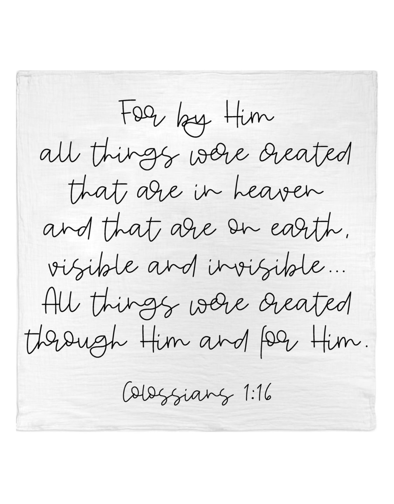 Modern Burlap Modern Burlap- Colossians 1:16 Swaddle