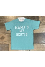 Mama's My Bestie Shirt: Teal