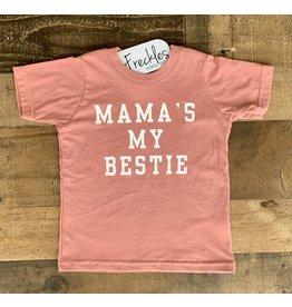 Mama's My Bestie Shirt: Sienna