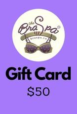 Bra Spa Gift Card - $50
