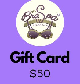 Bra Spa Gift Card - $50