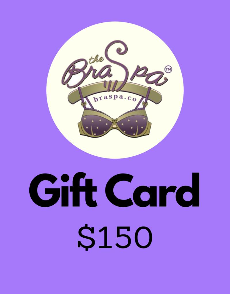 Bra Spa Gift Card - $150