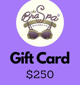 Bra Spa Gift Card - $250