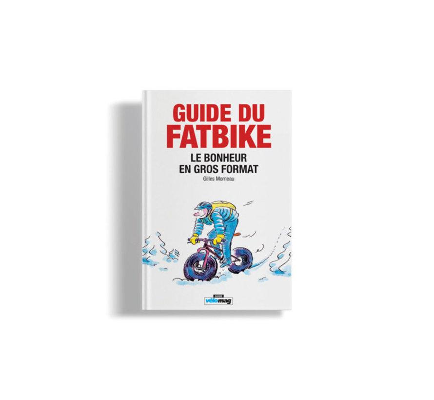 Guide du Fatbike   Le bonheur en gros format