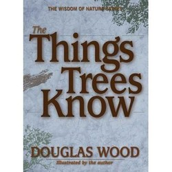 Things Trees Know Field Guide